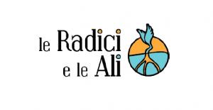 """""""Le Radici e le Ali"""""""